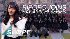 Former NMB48 Member Miaki Riho joins Sakamichi Series – The SLOPE Podcast Episode 37
