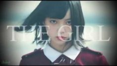 The Girl – 平手友梨奈 FMV